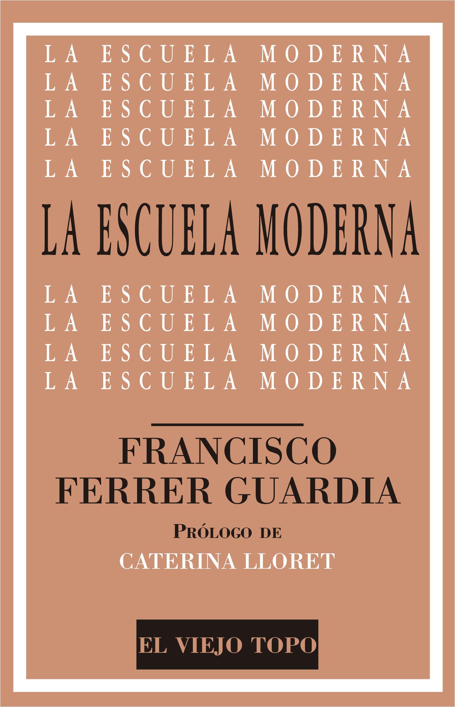 L'Escola Moderna de Francesc Ferrer i Guardia