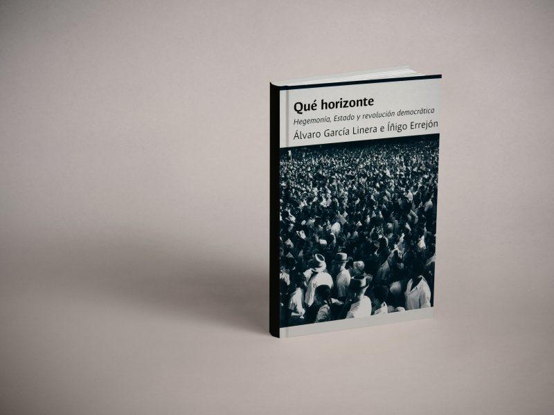 Ressenya de 'Qué horizonte', l'últim llibre d'Íñigo Errejón en conversa amb Álvaro García Linera